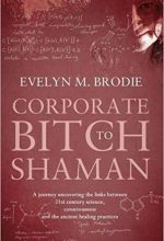 Corporate Bitch to Shaman Book Cover