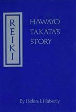 Reiki Hawayo Takata Story